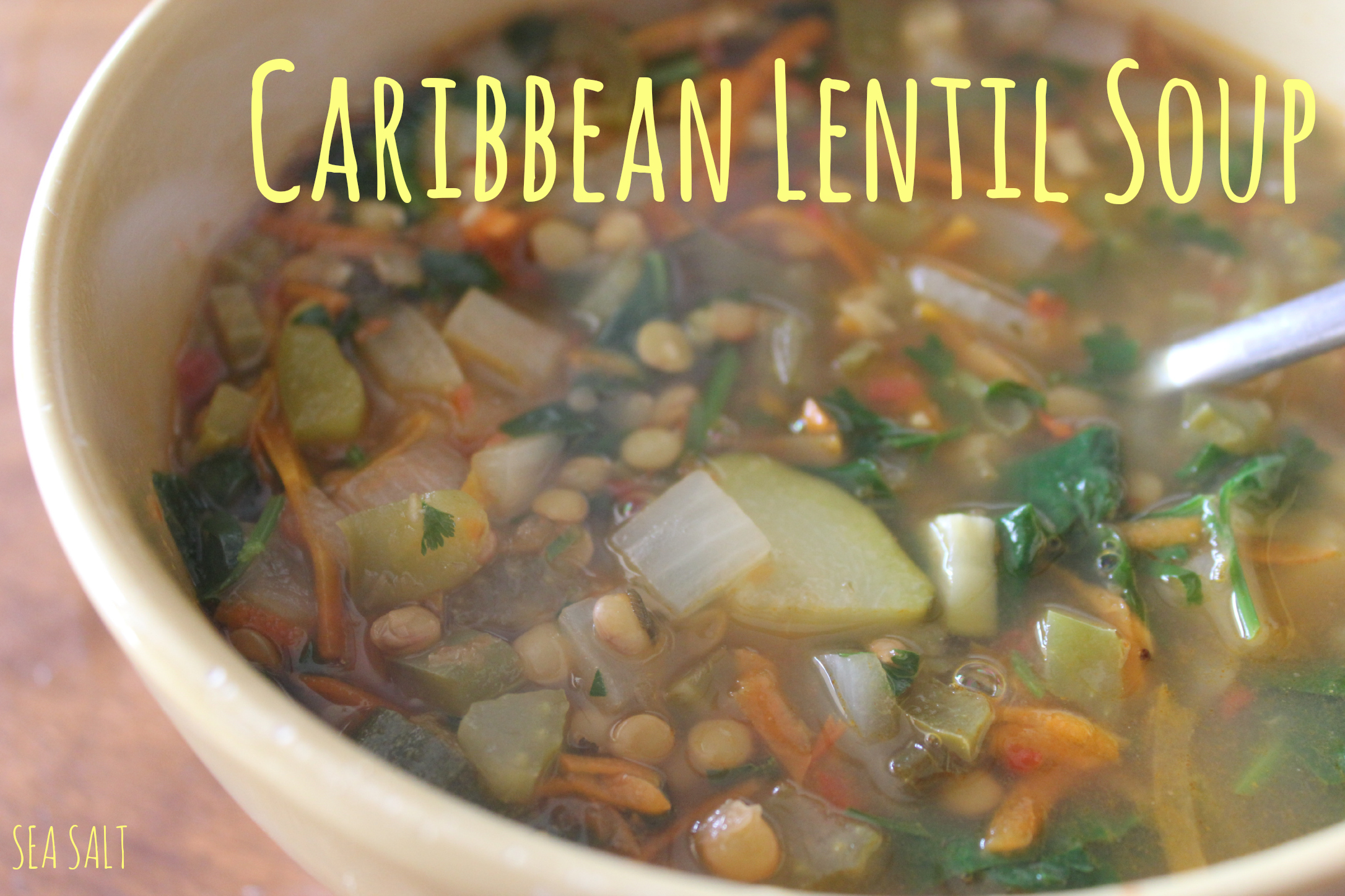 Caribbean Lentil Soup The Sea Salt